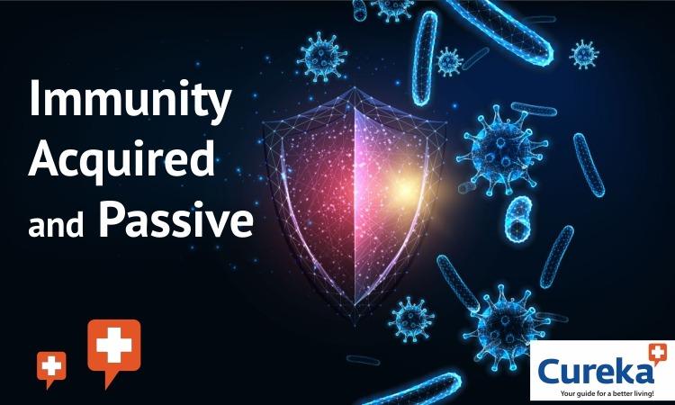 Immunity Acquired and Passive