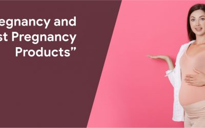 pregnancy post pregnancy products