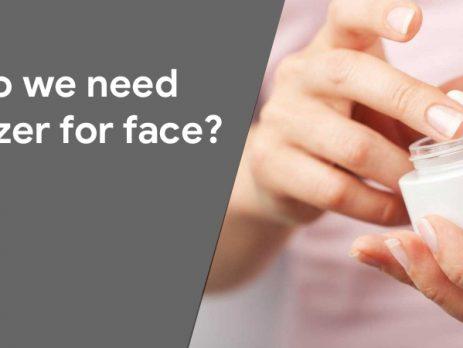 moisturizer for face